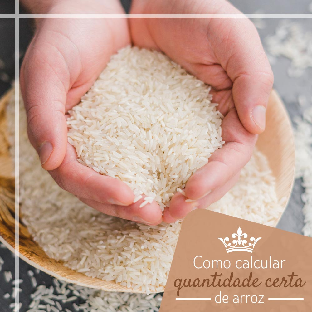 Como calcular a quantidade certa de arroz