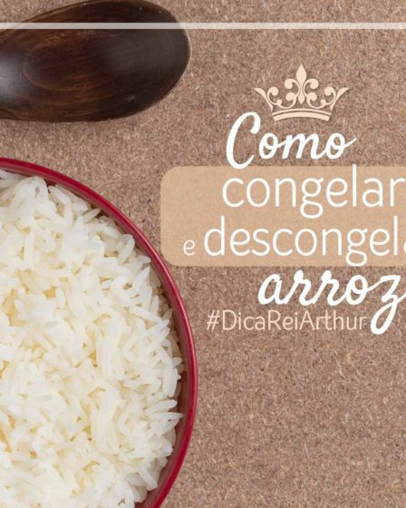 Como congelar e descongelar arroz