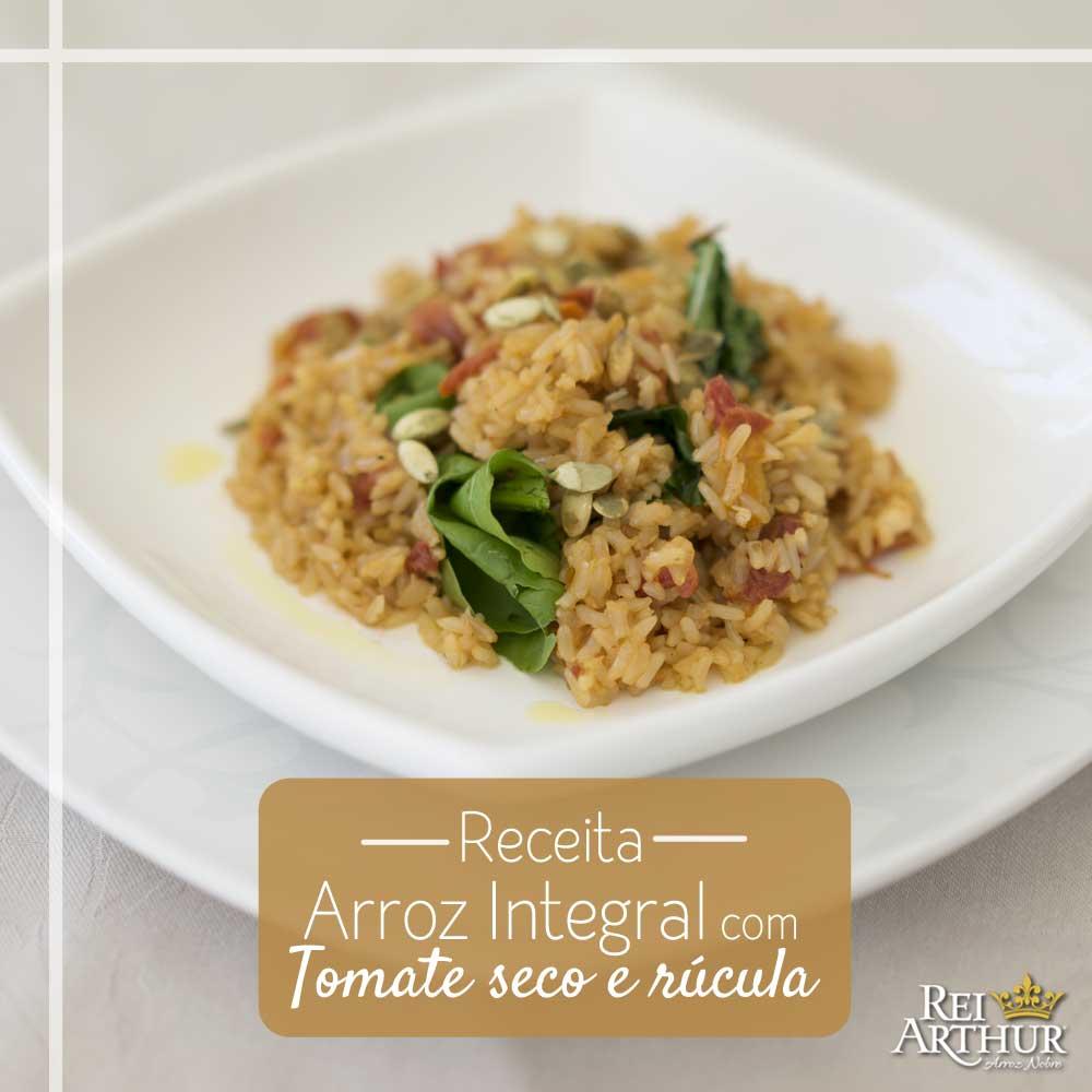 Receita de Arroz Integral com tomate seco e rúcula