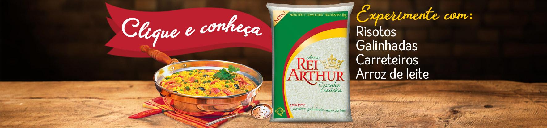 Ideal para receitas da Culinária Gaúcha: Arroz Rei Arthur Cozinha Gaúcha